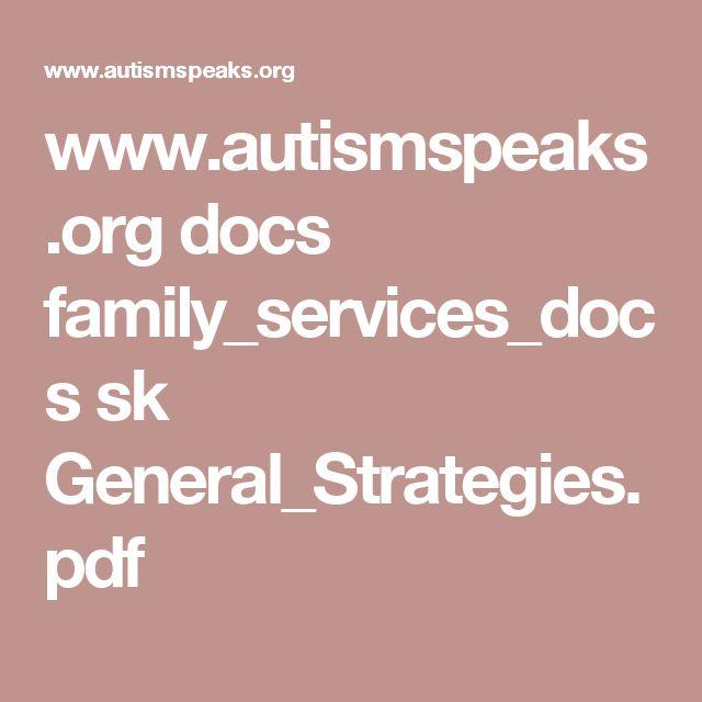 www.autismspeaks.org docs family_services_docs sk General_Strategies.pdf