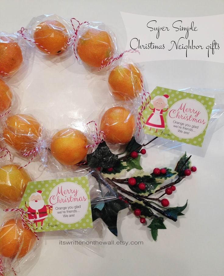 It's Written on the Wall: Neighbor Christmas Gift Idea: Give Oranges for Gifts in a Unique Way!