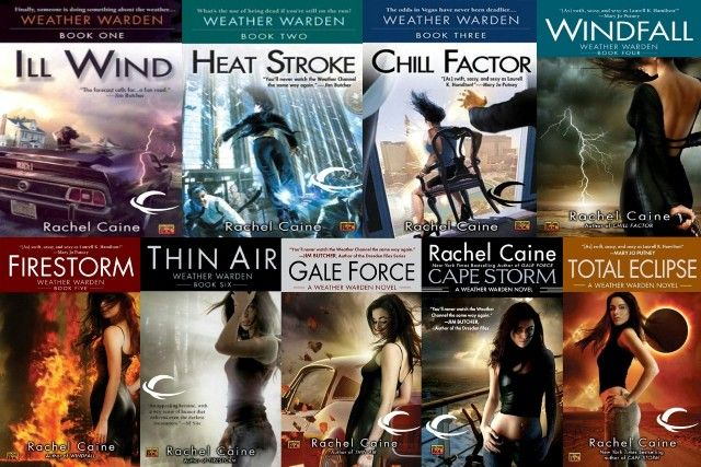 Weather Warden series by Rachel Caine