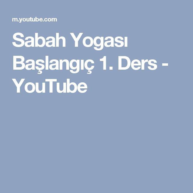Sabah Yogası Başlangıç 1. Ders - YouTube