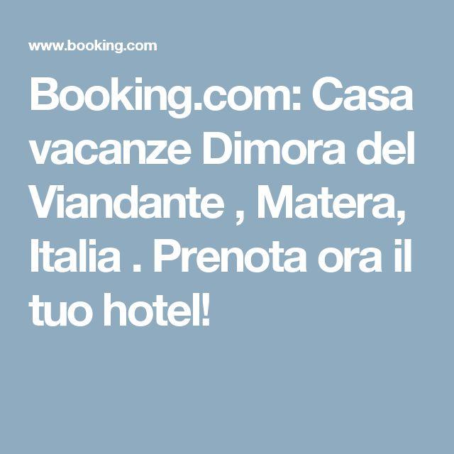 Booking.com: Casa vacanze Dimora del Viandante , Matera, Italia . Prenota ora il tuo hotel!