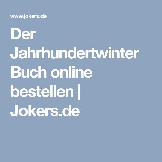 Der Jahrhundertwinter Buch online bestellen | Jokers.de
