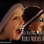 Less Yelling, More Praying: Bible verses to pray for yourself and your children when you feel like you want to yell!