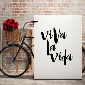 "Spanish Quote ""Viva La Vida"" Spanis poster Typography art Wall ArtWork Inspiring quotes Printable poster Motivational art Typographic print"
