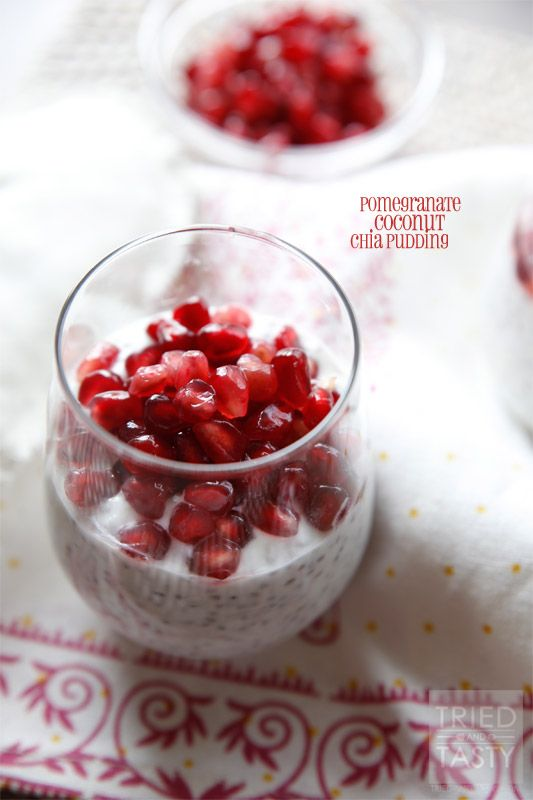 Pomegranate Coconut Chia Pudding - Tried and Tasty