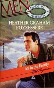 Cover of: All in the Family (Men Made in America Series) by Heather Graham Pozzessere