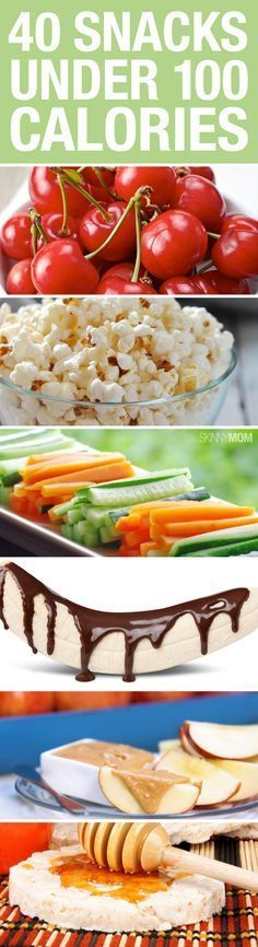 40 Snacks Under 100 Calories #snackattack