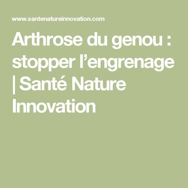 Arthrose du genou : stopper l'engrenage   Santé Nature Innovation