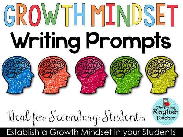 Growth Mindset Writing Prompts--fantastic blog post by The Daring English Teacher