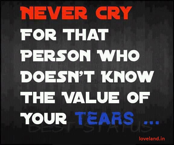 Never Cry For That Person