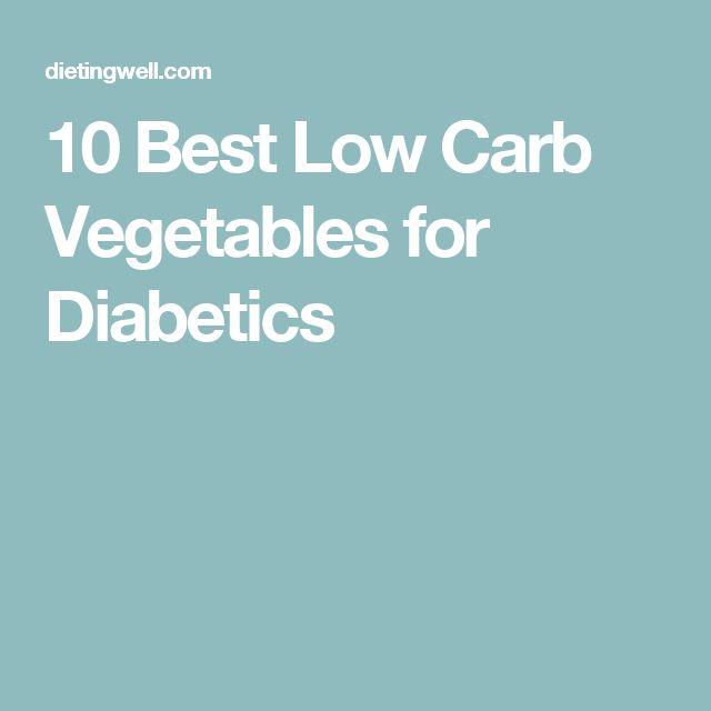 10 Best Low Carb Vegetables for Diabetics