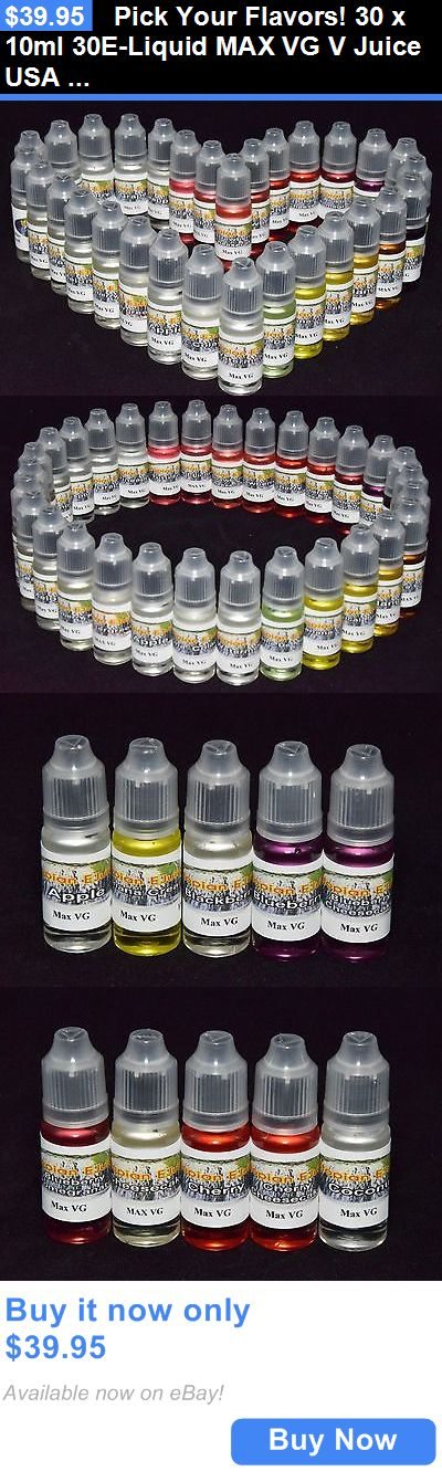 Other Smoking Cessation: Pick Your Flavors! 30 X 10Ml 30E-Liquid Max Vg V Juice Usa 0 Nicotine BUY IT NOW ONLY: $39.95