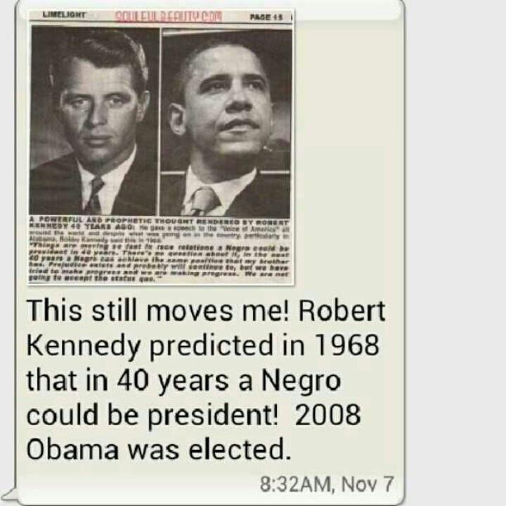 President Barak Obama & Robert Kennedy....