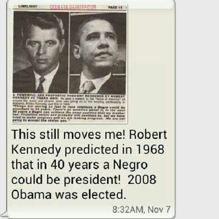 President Barak Obama & Robert Kennedy....