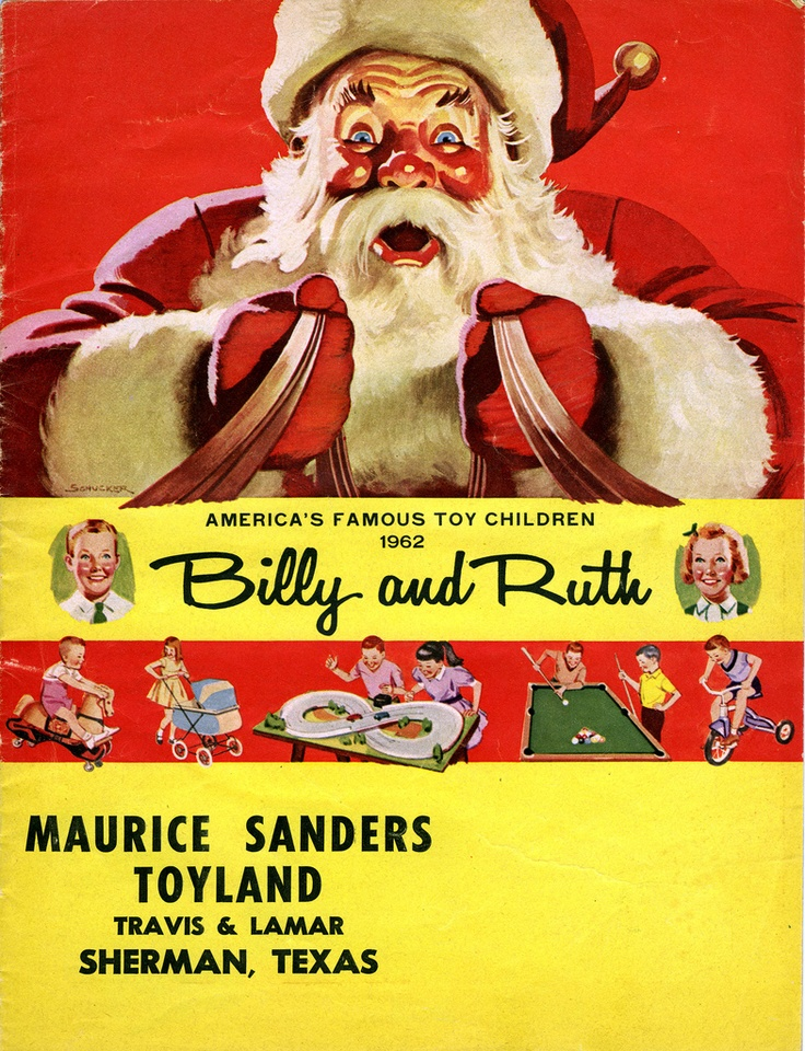 Billy and Ruth Christmas Toys Catalog from Maurice Sanders Toyland, Sherman, Texas, 1962