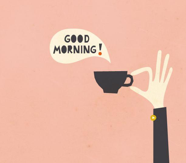 """Good morning"" says my cup of coffee. NICE>                                        …"