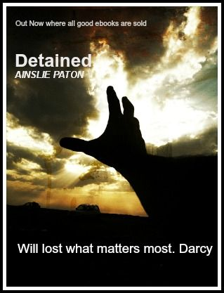 Detained:  Will lost the most important thing. Darcy