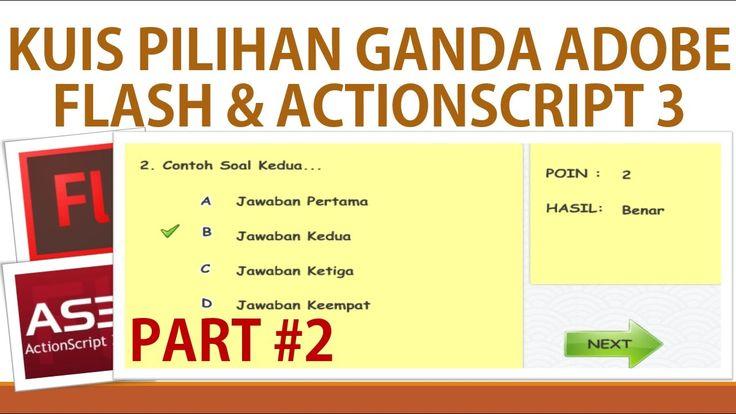 Membuat Kuis Pilihan Ganda Adobe Flash dan Actionscript 3 (PART 2)