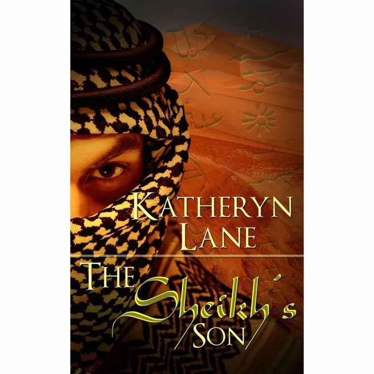 The Sheikh's Son (Book 3 of The Desert Sheikh) (Sheikh Romance Trilogy) eBook: Katheryn Lane: Amazon.com.au: Kindle Store