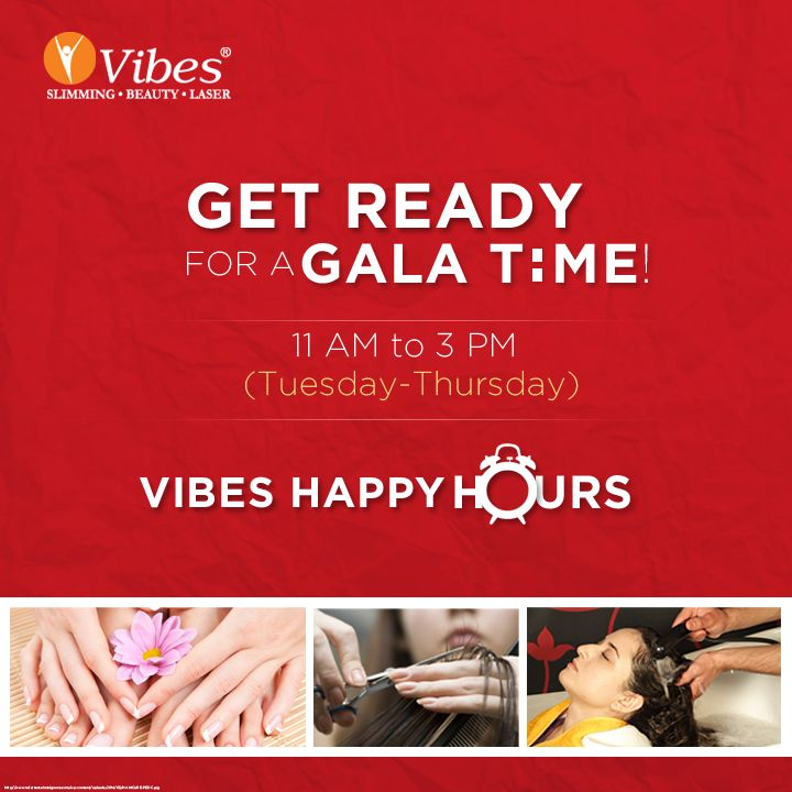 #VibesHappyHours are back! Cancel everything between 11 AM and 3 PM (Tuesday-Thursday). Book yourself for a #Salon session at #Vibes and avail 25% OFF.
