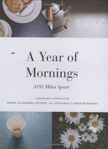 A Year of Mornings: 3191 Miles Apart by Maria Alexandra Vettese http://www.amazon.com/dp/1568987846/ref=cm_sw_r_pi_dp_CHkoub0TNARYK