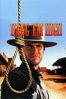 Hang 'Em High Movie starring Clint Eastwood, Inger Stevens & Pat Hingle