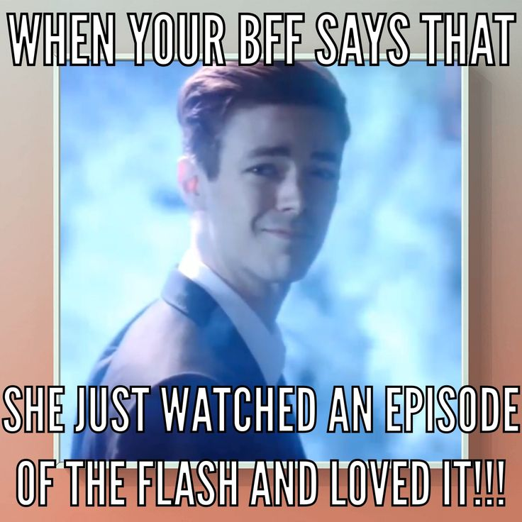 I convinced 2 of my friends to watch flash and they are now obsessed can't blame them
