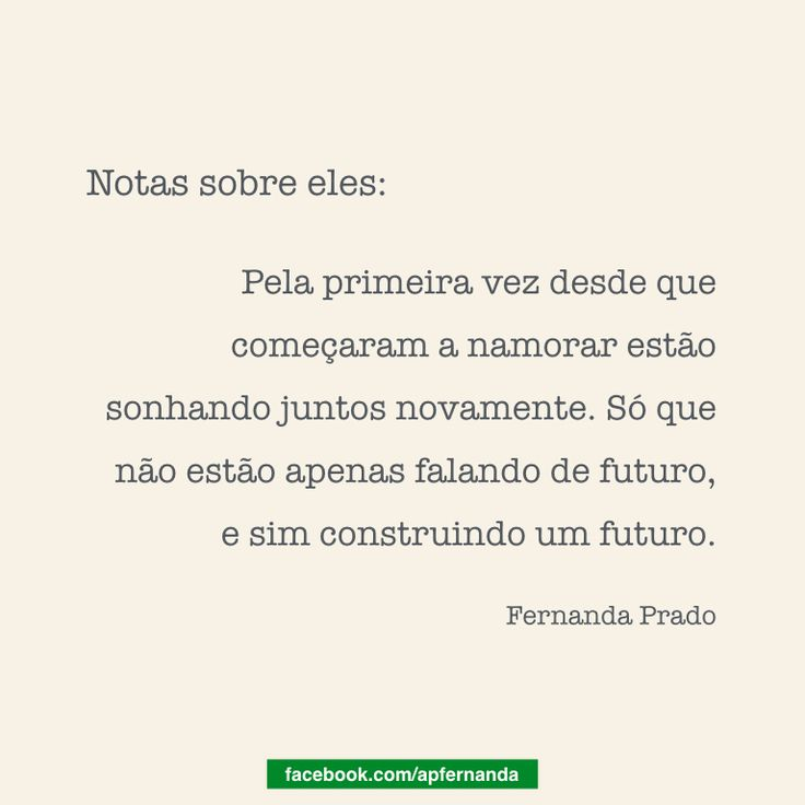 Notas sobre eles: Pela primeira vez desde que começaram a namorar estão sonhando juntos novamente. Só que não estão apenas falando de futuro, e sim construindo um futuro. #Planejamento #Sonhos #Futuro #Construção #Objetivos #Realização #Conquistas #Concretização #Propósito #PlanejamentoDeVida #Notas #Metas #Missão #Família #Vida #Life #Planos #NotasSobreEles