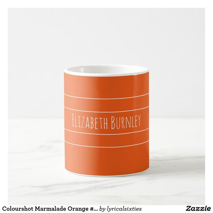 Colourshot Marmalade Orange #ec5a1a with Your Name Coffee Mug Don't loose your mug or coaster at the office, put your name on it! This simple, stylish mug with its elegant, thin, white stripes can be personalized with your name in a stylish script, and there is a matching coaster