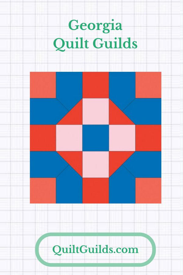 Are You Looking For A Quilt Guild Or A Quilting Group In The Peach State You Might Find Your Ga Quilter Friends Here Quiltguild Quilt Guild Quilts Quilters