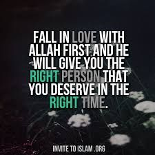 Fall in LOVE with Allah.