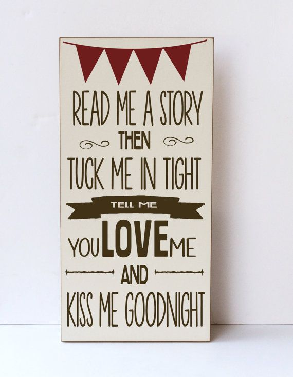 Read Me A Story , Tuck Me In Tight , Nursery Decor, Children's Room Decor, Baby Shower Gift , Home Decor, Wood Sign, You Pick Colors