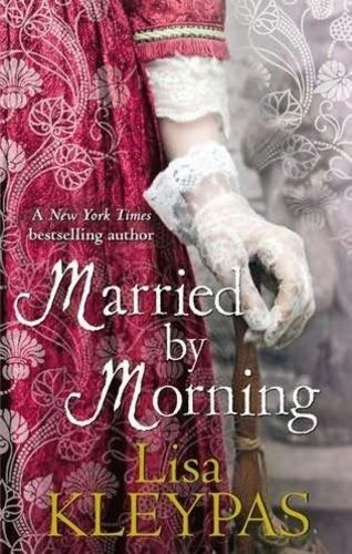 (4) Married By Morning · Lisa Kleypas · Könyv · Moly