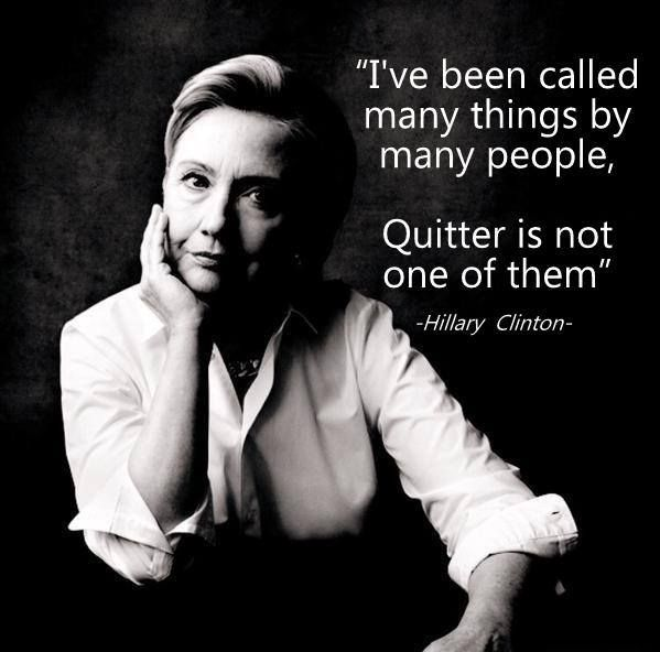 Possibly my favorite Hillary quote ... Oh I don't know because I