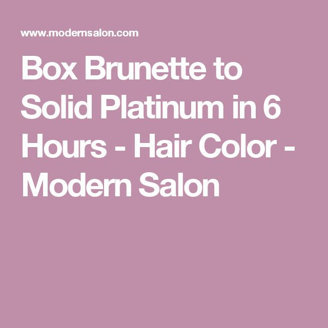Box Brunette to Solid Platinum in 6 Hours - Hair Color - Modern Salon