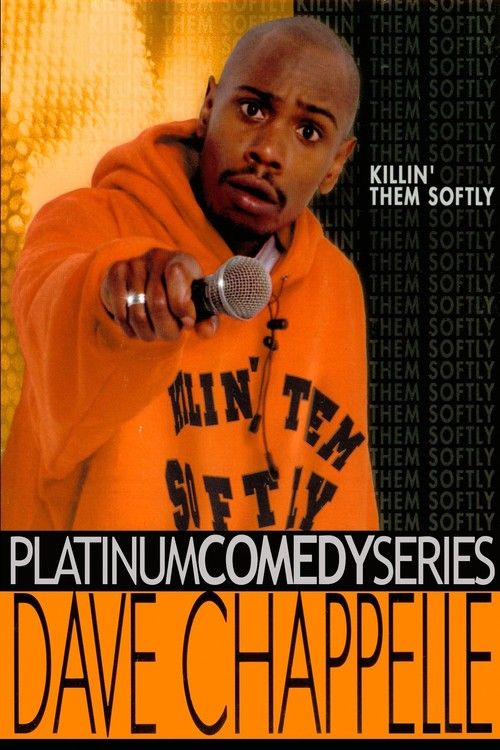 Dave Chappelle: Killin' Them Softly (2000) - Click Photo to Watch Full Movie Online