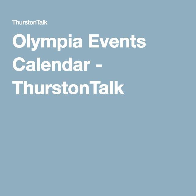 Olympia Events Calendar - ThurstonTalk