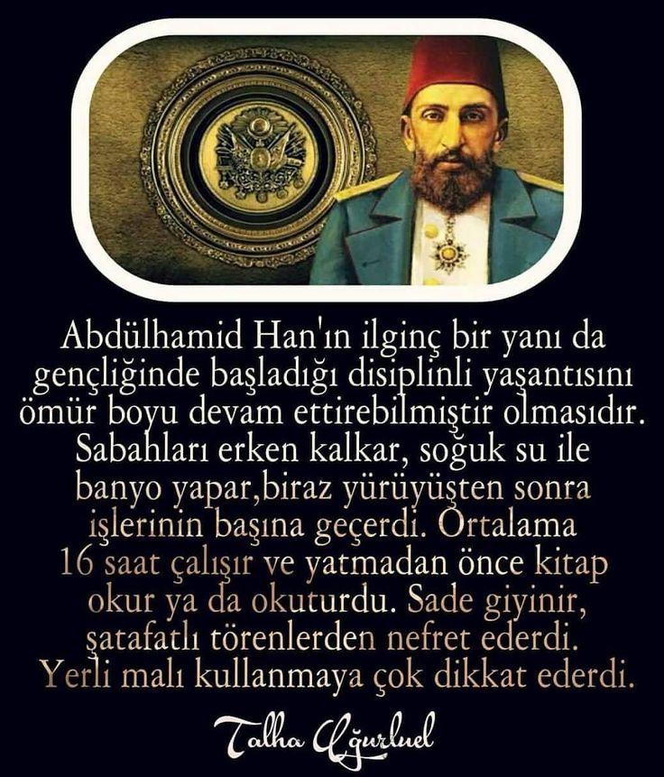 Sultan Abdülhamid Han'ın bazı vasıfları... #OsmanlıDevleti