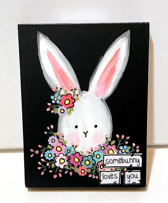 "Bunny Sign 4.5x6"" mixed media wood ""somebunny loves you"" You can now purchase my art in 3 ways Original Art- This is my art made for you with all the layers of media to create amazing texture. I layer many types of paper, fabric, tissue, poem book pages and sheet music to create"