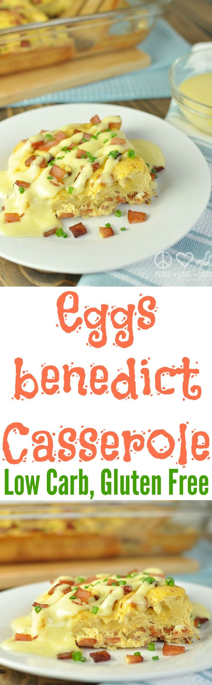 Eggs Benedict Breakfast Casserole - Low Carb, Gluten Free | Peace Love and Low Carb | peaceloveandlowcarb.com
