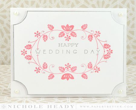 Wedding Day Card by Nichole Heady for Papertrey Ink (March 2014)