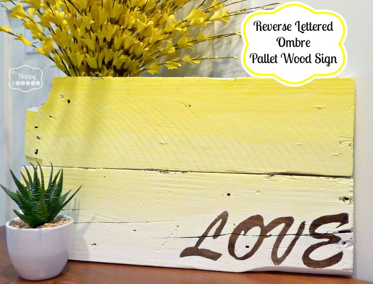 DIY Ombre Pallet SIgn with Wood Reveal or Reverse lettering - full tutorial at thehappyhousie