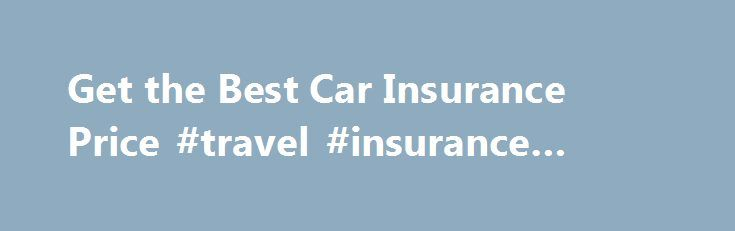 25 Best Ideas About Best Car Insurance On Pinterest