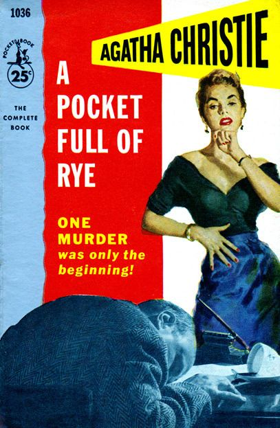 A Pocket Full of Rye by Agatha Christie.  Pocket Book edition.