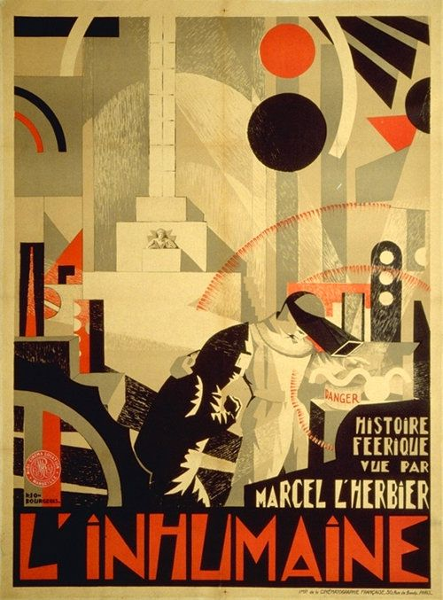 "L'INHUMAINE (Marcel L'Herbier, France, 1924) Artist: unknown Poster source: JonathanRosenbaum.com """