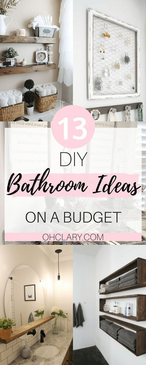 Are you sick of your plain and old looking Bathroom? Update the look of your bathroom with these 13 DIY Bathroom Ideas on a Budget! These simple DIY bathroom ideas on a budget only take a couple of hours to do but will save you so much money! These budget bathroom projects will make your bathroom go from boring to elegant! DIY Bathroom Ideas   DIY Bathroom Ideas Decor   DIY Bathroom Ideas Renovation   DIY Home Decor #bathroomdecor #bathroomideas #diyproject #bathroomdecorideas