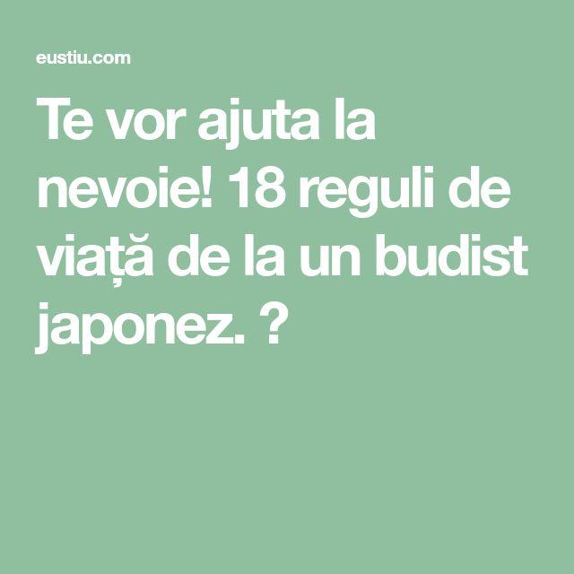 Te vor ajuta la nevoie! 18 reguli de viață de la un budist japonez. ⋆