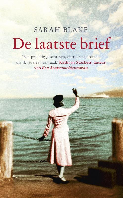 De laatste brief (Boek, Tiende druk) door Sarah Blake | Literatuurplein.nl