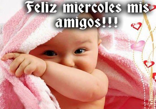 Feliz Miércoles Amigos http://enviarpostales.net/imagenes/feliz-miercoles-amigos/ Saludos de Buenos Días Mensaje Positivo Buenos Días Para Ti Buenos Dias