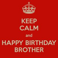 Happy Birthday Brother http://www.topbirthdaywishes.org/brother/